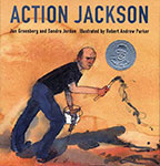 Action Jackson by Jan Greenberg and Sandra Jordan