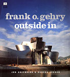 Frank O. Gehry, Outside In by Jan Greenberg and Sandra Jordan