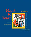Heart to Heart : New Poems Inspired by Twentieth-Century American Art edited by Jan Greenberg
