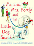 Mr. and Mrs. Portly and their Dog Snack by Sandra Jordan