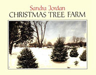 Christmas Tree Farm by Sandra Jordan